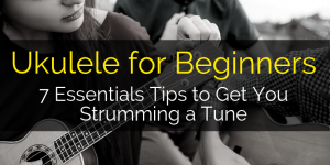 7 Tips for Strumming